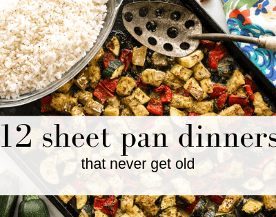 12 Creative Sheet Pan Dinner Ideas That Never Get Old