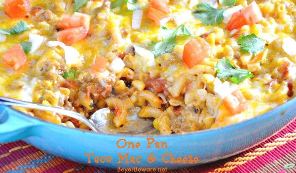 One pan taco mac and cheese recipe